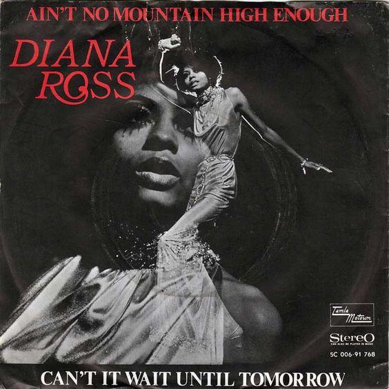 Diana Ross – Ain't No Mountain High Enough (single cover art)