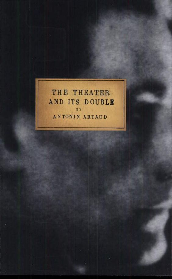 The Theater and Its Double - Antonin Artaud - Google Books