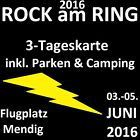 #Ticket  ROCK am RING 2016 in Mendig General Camping und Parkplatz 3-Tageskarte #Ostereich