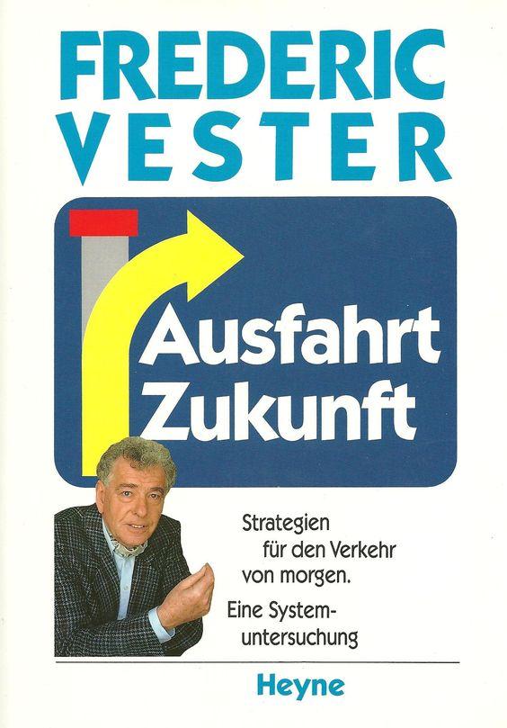 """Buch """"Ausfahrt Zukunft"""" von Frederic Vester"""