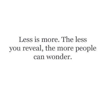 Menos es más.