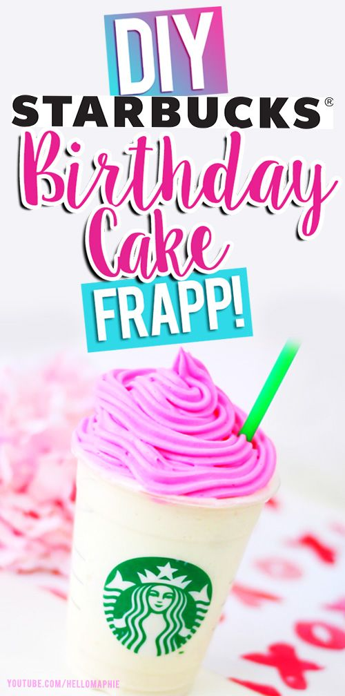 DIY Starbucks Birthday Cake Frappuccino Learn how you can make your