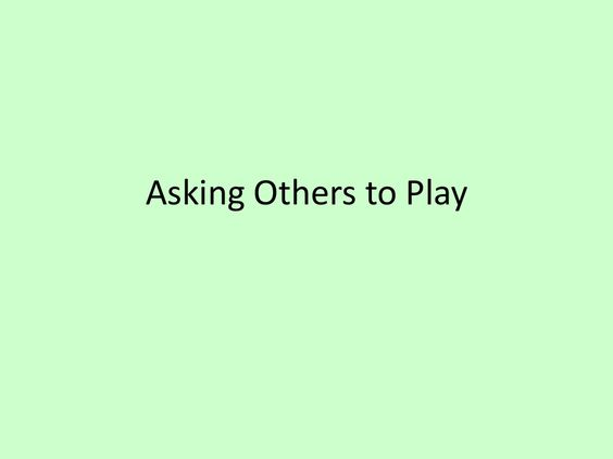 Social Story: Asking Someone to Play by Casey Breslin via slideshare