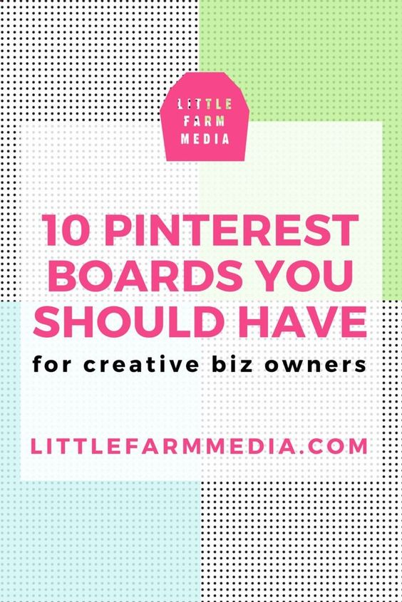 10 Pinterest Boards Every Creative Business Owner Should Have Little Farm Media learn more here:  http://jvz9.com/c/459377/216079