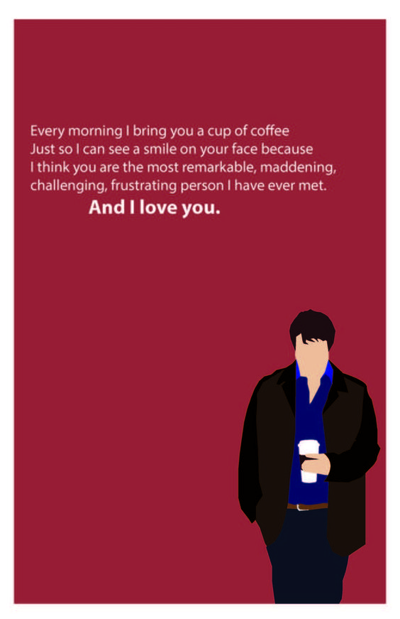 Every morning I bring you a cup of coffee just to see you smile. - Castle  ABC Castle TV show, Caskett #castle #caskett
