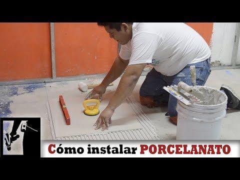 Como Instalar Porcelanato Facilmente Instalaciones Youtube Piso De Porcelanato Pisos De Loseta Pisos