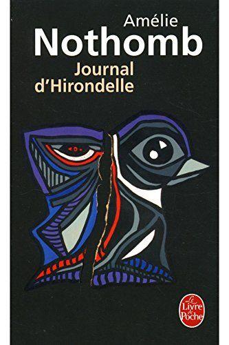 Journal d'Hirondelle / 2008 / Nothomb, Amélie null http://www.amazon.fr/dp/B00O5EOTZ4/ref=cm_sw_r_pi_dp_o7Y7vb1E73Y6W