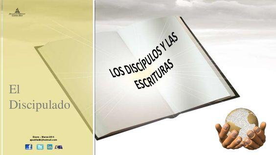 Los discipulos y las Escrituras by Escuela Sabatica via slideshare. Descarga aqui: http://gramadal.wordpress.com/