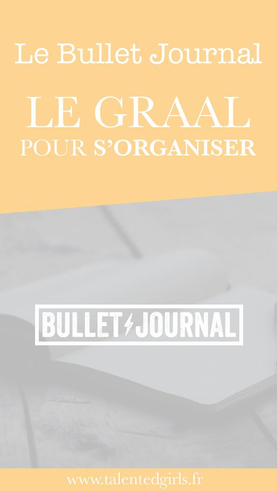 le bullet journal mon graal pour m 39 organiser bullets women 39 s and journals. Black Bedroom Furniture Sets. Home Design Ideas