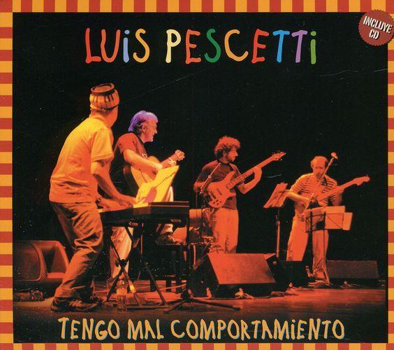 Luis Pescetti - Tengo Mal Comportamiento