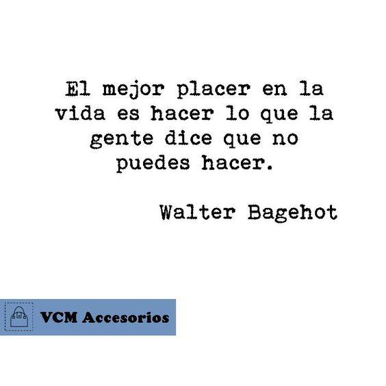 Frase de Walter Bagehot