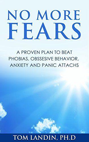 NO MORE FEARS by TOM LANDIN, http://www.amazon.com/dp/B00MENNHHE/ref=cm_sw_r_pi_dp_r7w5tb1ZSJH9P