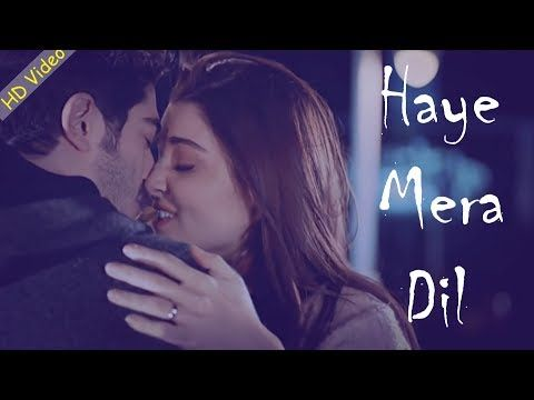 Haye Mera Dil Reloaded Trending Love Song Pruva Mantri Hayat Murat Official Youtube Love Songs Youtube Songs