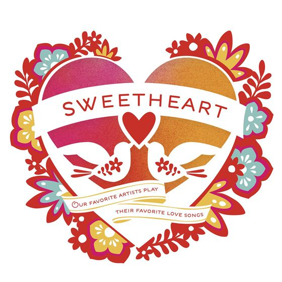 The Sweetheart 2014 album is out now and is the perfect soundtrack for Valentine's Day!  This collection of love struck covers features music from Jim James, Vampire Weekend, Beck, Phosphorescent, The Head and the Heart, Valerie June, Ben Harper, Fiona Apple, Brandi Carlile, Sharon Jones & the Dap-Kings & more.