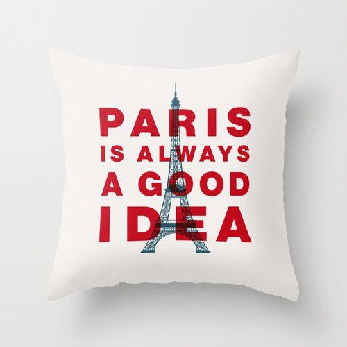 Audrey Hepburn Typography Pillow Paris Is by TheMotivatedType: Good Ideas, Home Ideas, Paris Bedroom, Audrey Hepburn Quotes, Gift Ideas, Inspiration Quotes