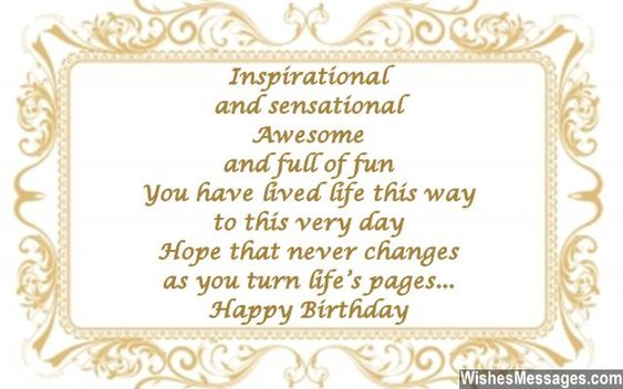 Inspirational and sensational Awesome and full of fun You have – 60 Birthday Card Messages
