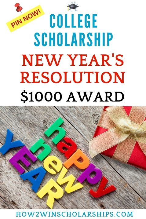 New Year S Resolution Scholarship For College Scholarships For