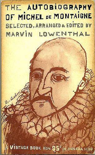 https://flic.kr/p/5KLedM | vintage K-34 | The Autobiography of Michel de Montaigne edited by Marvin Lowenthal, cover design by Ben Shahn.