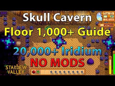 52 Stardew Valley Guide Skull Cavern Floor Level 1 000 Explained Over 9 000 Iridium No Mods Stardew Valley Stardew Valley Tips Stardew Valley Farms