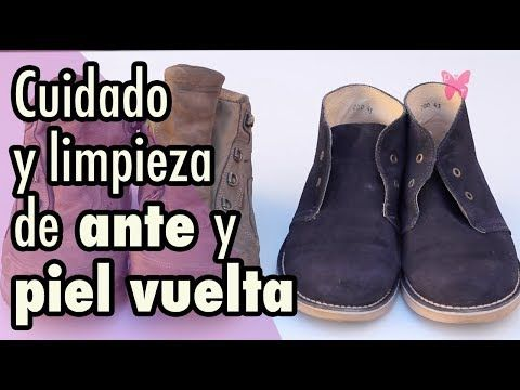 Como Limpiar Zapatos De Ante Y Piel Vuelta O Zapatos De Gamuza Youtube Limpiar Zapatos De Ante Como Limpiar Zapatos Limpieza De Zapatos