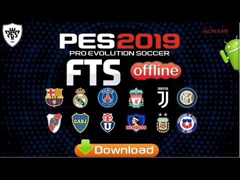 Download Pes 2019 Mod Fts Android Offline Game Offline Games Offline Cell Phone Game