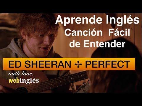 Mejora Tu Inglés Escuchando Esta Canción Con Letra Traducida Youtube Canciones Ingles Ed Sheeran