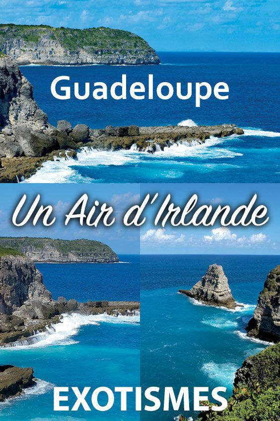 Guadeloupe Un Air D Irlande En 2020 Guadeloupe Paysage Sauvage Irlande