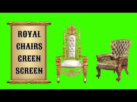 Royal Chairs Green Screen Effects Video Youtube In 2020 Green Chair Greenscreen Royal Chair