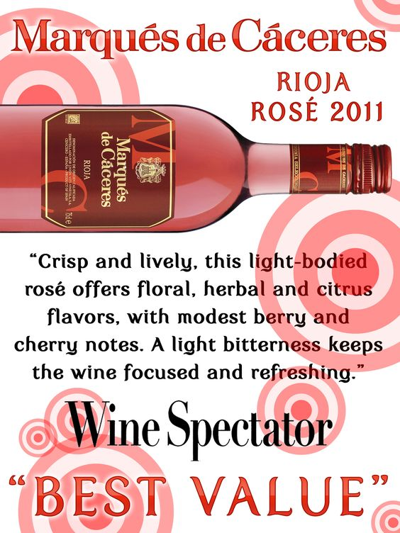 Marqués de Cáceres Rioja Rosé 2011 - Wine Spectator BEST VALUE