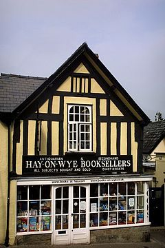 Hay-On-Wye, Wales. The town is noted for having the most bookshops of any town in the United Kingdom. A bibliophile paradise.