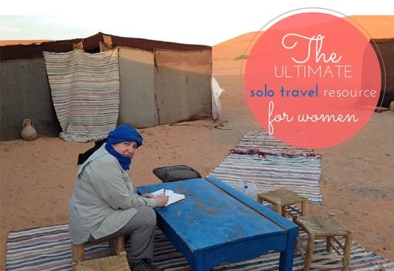 great travel tips for solo travel. Women on the Road - Start Here