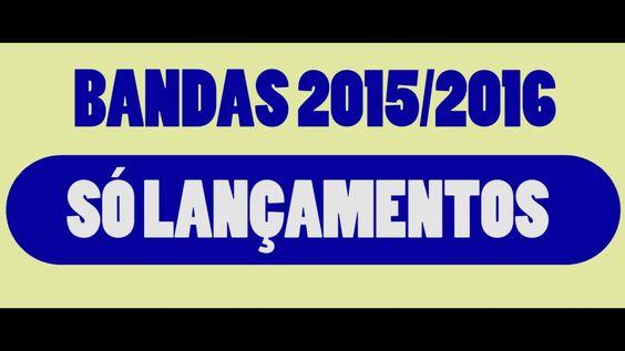 BANDAS  LANÇAMENTOS  2016 -  VOL 02