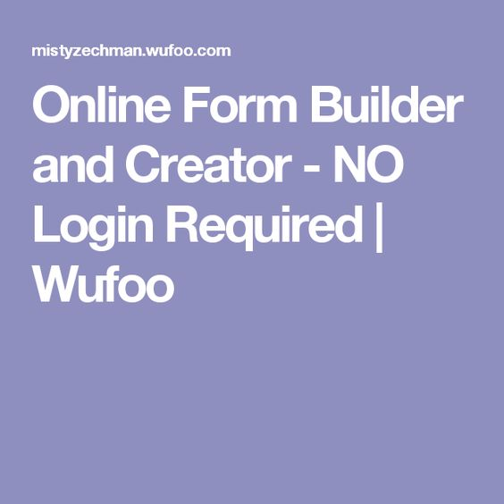 Online Form Builder and Creator - NO Login Required | Wufoo