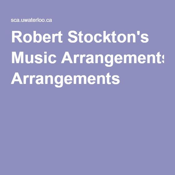 Robert Stockton's Music Arrangements