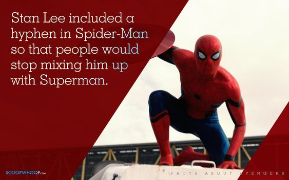 Stan Lee included hyphen in Spider-Man so that people would stop mixing him up with Superman.