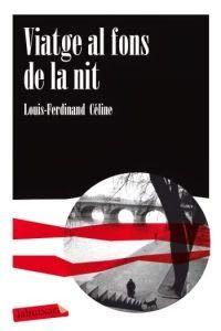 El que hem llegit: Viatge al fons de la nit, literatura per a una gran guerra d'ara fa cent anys