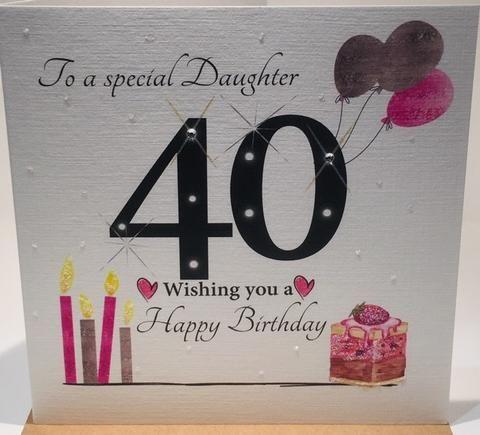 40th Birthday Card Daughter Herbysgifts Com 40th Birthday Cards Birthday Cards 40th Birthday Wishes