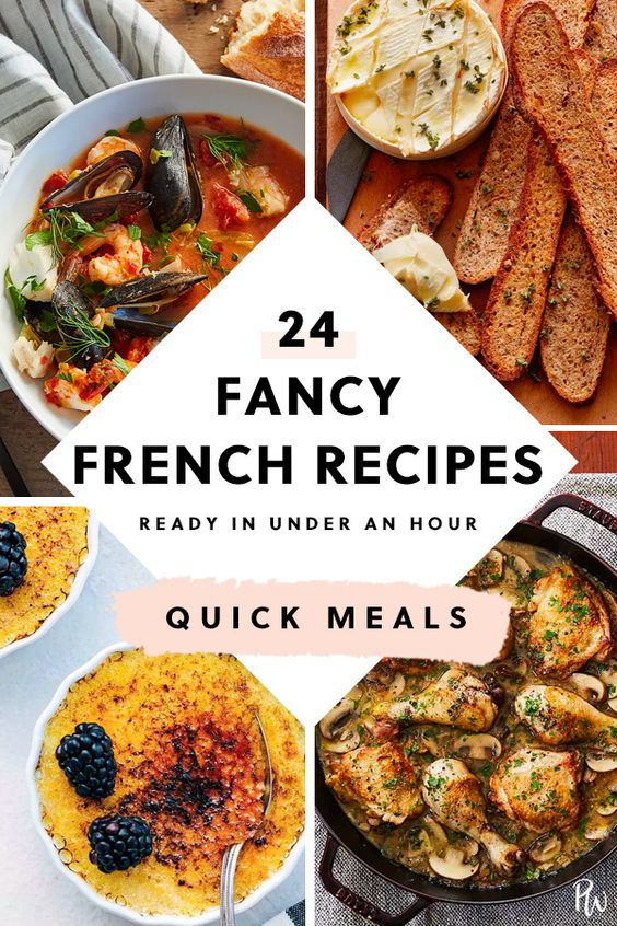 24 Fancy French Recipes You Can Make in Under an Hour