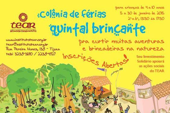 Colônia de férias Quintal Brincante - de 5 a 30 de janeiro 2015