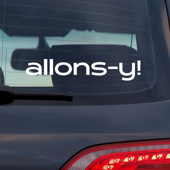 I want this!!! Doctor Who Allonsy Vinyl Decal Sticker by SquarePigDecals on Etsy, $1.75