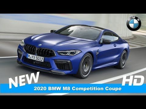 2020 Bmw M8 Competition Coupe Introduce Youtube Bmw Bmw