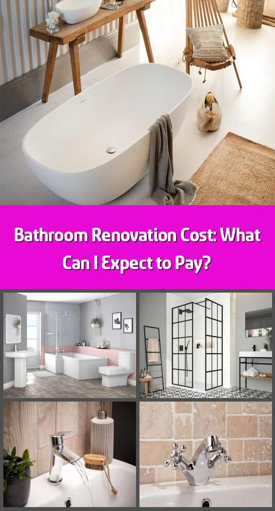 Bathroom Renovation Cost What Can I Expect To Pay Wondering