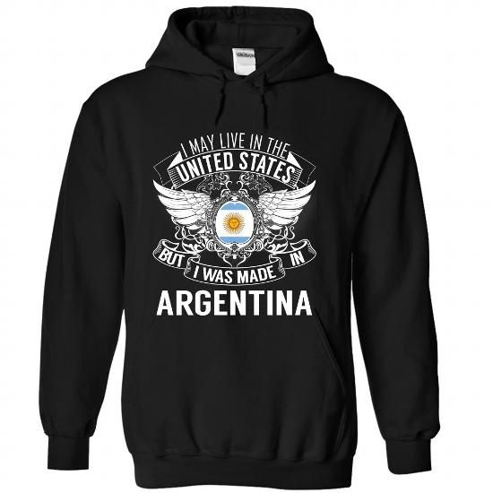 I May Live in the United States But I Was Made in Argen - #gift friend #couple gift. LOWEST SHIPPING => https://www.sunfrog.com/States/I-May-Live-in-the-United-States-But-I-Was-Made-in-Argentina-N1-gihulcnfzk-Black-Hoodie.html?68278