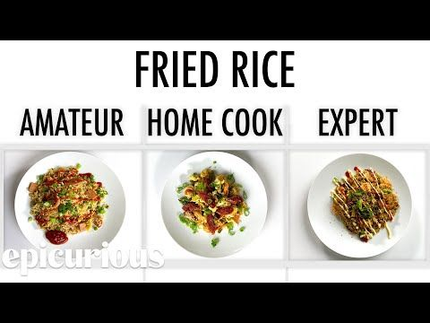 The Latest Episode Of Epicurious 4 Levels Series Features Culinary Arts Chef Instructor King Phojanakong S Pro Take On Fried Ri In 2020 Food Scientist Food Fried Rice
