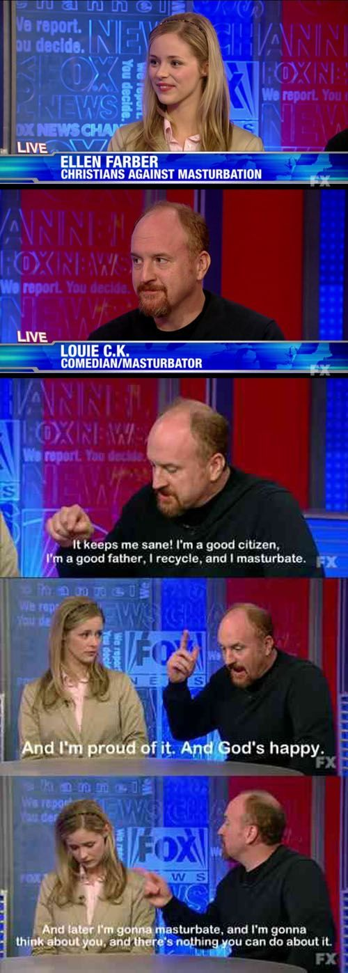 Warning Louis C.K. is not for the faint of heart when it comes to comedy.: This Man, Giggle, Funny Stuff, Louie Ck, St. Louis, Foxs News, Comedian Masturbator, Louis Ck