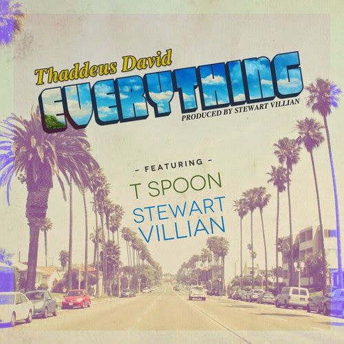 """DEF!NITION OF FRESH : Thaddeus David - Everything Ft T Spoon & Stewart Villian...Fresh off of the success of his highly publicized March release """"MoorThanLess02"""", Thaddeus David is back with an original single from a prettttttty well known sample that is sure to heat up the summer titled """"Everything"""".  The west coast inspired single features T Spoon and Stewart Villain (producer for Danny Brown, The Underachievers, Smoke DZA...)."""