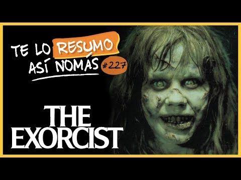 El Exorcista La Trilogía Teloresumoasinomas 227 Youtube El Exorcista Trilogía Videos
