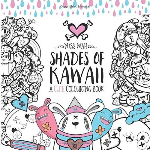 Shades Of Kawaii A Cute Colouring Book Amazones Miss