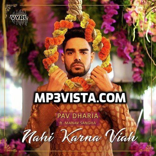 Nahi Karna Viah 2019 Mp3 Song Free Download
