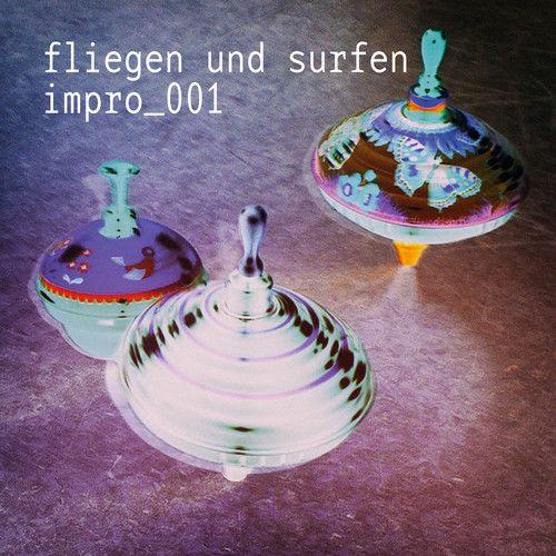 fliegen und surfen - impro_001   https://www.facebook.com/FliegenUndSurfen www.tildmusic.com